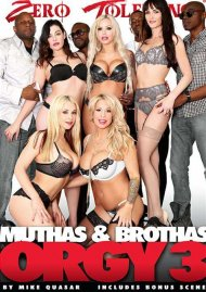 Muthas & Brothas Orgy 3 Porn Video