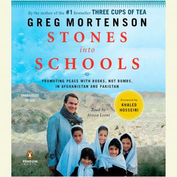 Download Stones into Schools: Promoting Peace with Books, Not Bombs, in Afghanistan and Pakistan by Greg Mortenson