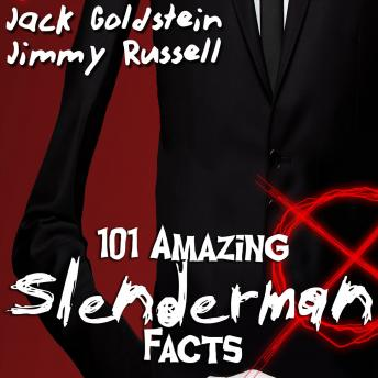 Download 101 Amazing Slenderman Facts by Jimmy Russell