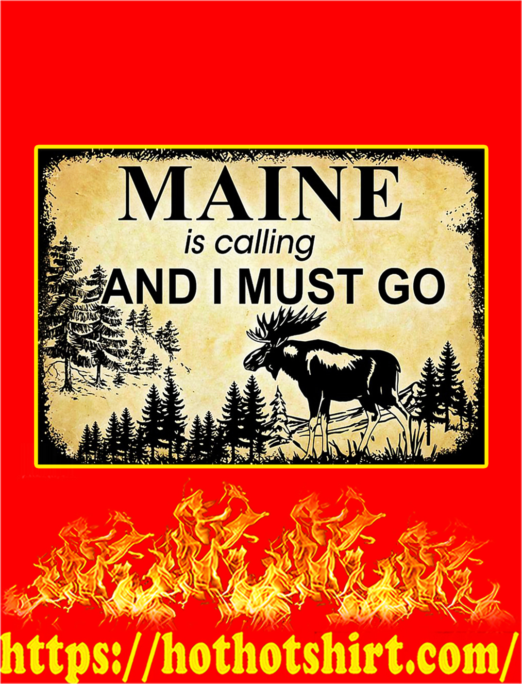 Maine Is Calling And I Must Go Poster - A2