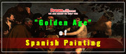 """Golden Age"" of Spanish Painting - Top Spanish Essay Topic"